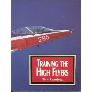 Training the High Flyers (9781854091543) Tim Laming