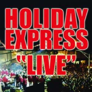 Holiday Express   Live Holiday Express Music