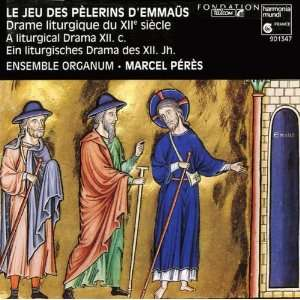 * Peres Ensemble Organum, French Anonymous, Marcel Peres Music