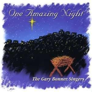 One Amazing Nigh Gary Singers Bonner Music