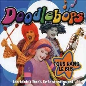 Tous Dans Le Bus: Doodlebops: Music