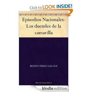 Episodios Nacionales Los duendes de la camarilla (Spanish Edition