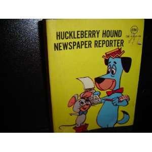 Huckleberry Hound newspaper reporter Horace J Elias Books