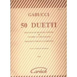 Gabucci 50 DUETTI Raccolta Di Musiche Antiche Di Celebri