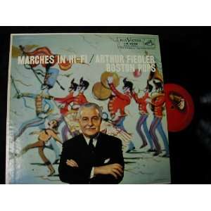 Marches In HI FI Arthur Fiedler/Boston Pops Music