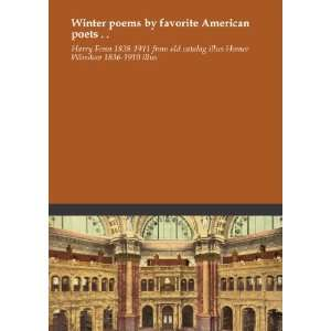 Winter poems by favorite American poets . .