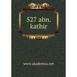 527 abn.kathir www.akademya.net Books