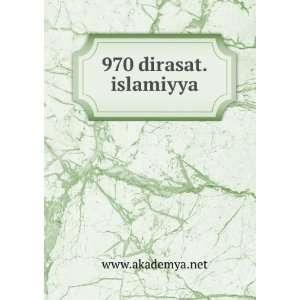 970 dirasat.islamiyya www.akademya.net Books