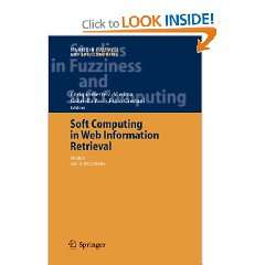 Soft Computing in Web Information Retrieval: Models and