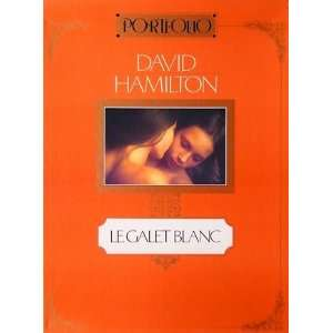 LE GALET BLANC [portfolio] (Japan Import): David Hamilton: Books