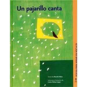 Un pajarillo canta (Poesia Para Mirar En Voz Alta
