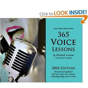 365 Voice Lessons 2008 Note A Day Calendar for Voice