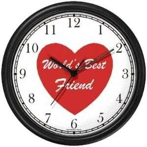 Red Heart   Worlds Best Friend   Love & Friendship Theme Wall Clock