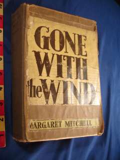 """Gone With The Wind."""" Mitchell, June 1936"""