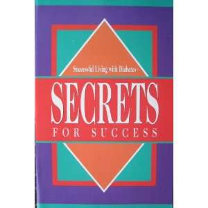 Successful Living with Diabetes; Secrets for Success (4th