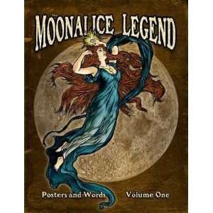 Moonalice Legend (Posters and Words, Volume 1