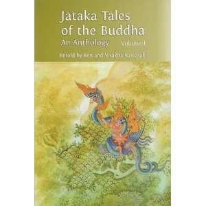 Jataka Tales of the Buddha: Volume I (9789552403309): Ken