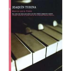 Joaquin Turina Music Para Piano, Vol. 2 (9780825618673