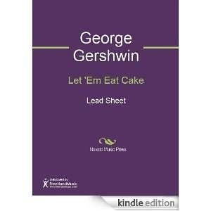 Let Em Eat Cake Sheet Music: George Gershwin, Ira Gershwin: