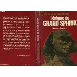 Lenigme du grand sphinx: Georges Barbarin: Books