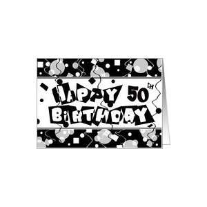Confetti Black and White 50th Happy Birthday Cards Card Toys & Games