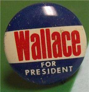 Political Campaign Button Pin Wallace for President