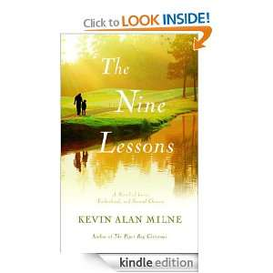The Nine Lessons A Novel of Love, Fatherhood, and Second Chances