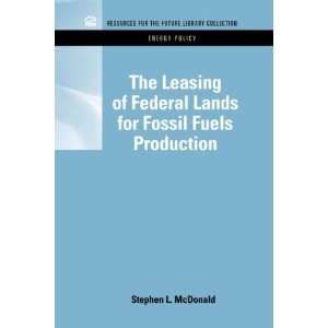 The Leasing of Federal Lands for Fossil Fuels Production (RFF Energy
