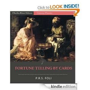 Fortune Telling by Cards (Illustrated): P.R.S. Foli, Charles River