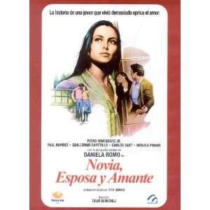 NOVIA ESPOSA Y AMANTE: DANIELA ROMO, PEDRO ARMENDARIS