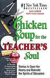 Chicken Soup for the Teachers Soul
