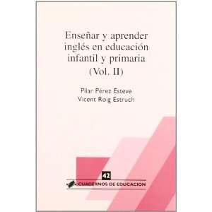 Enseñar Aprender Ingles E.I.P Vol II (9788496108097