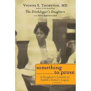 Something to Prove: A Daughters Journey to Fulfill a