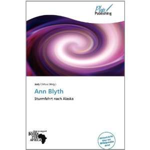 Ann Blyth (German Edition) (9786138540694) Jody Cletus