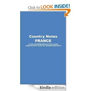 Country Notes FRANCE: CIA, State Department:  Kindle Store