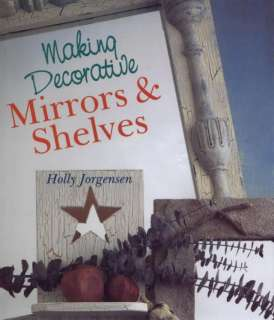 MAKING DECORATIVE MIRRORS & SHELVES Craft Book NEW