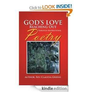 Gods Love Reaching Out Through Inspirational Poetry: Rev. Claudia