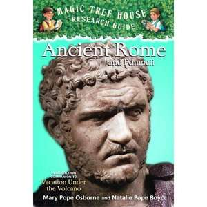 Ancient Rome and Pompeii A Nonfiction Companion to Vacation Under the
