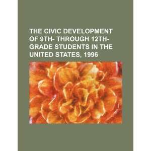 The civic development of 9th  through 12th grade students