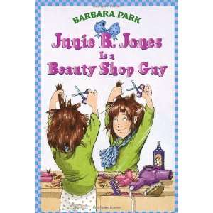 Shop Guy (Junie B. Jones, No. 11) [Paperback] Barbara Park Books