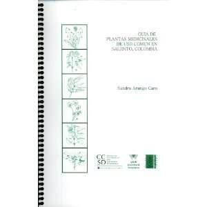 Guia de Plantas Medicinales de Uso Comun en Salento