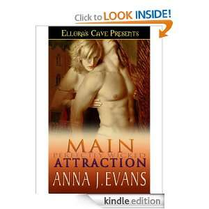 Main Attraction (Perfectly Wicked, Book One): Anna J. Evans: