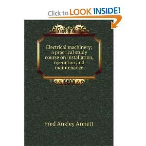 on installation, operation and maintenance Fred Anzley Annett Books