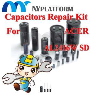 LCD CAPACITORS REPAIR KIT ACER AL2416W SD