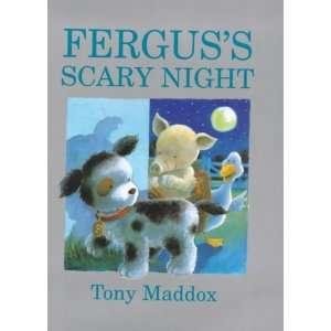 Ferguss Scary Night (9781853406362) Tony Maddox Books