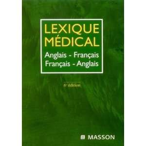 Medical Dictionary English French / French English Dictionary