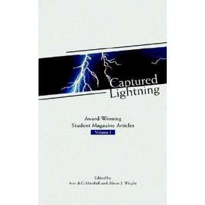 Captured Lightning Award Winning Student Magazine Articles