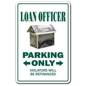 LOAN OFFICER ~Novelty Sign~ parking money bank gift Patio