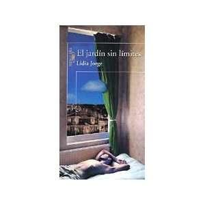 El jardín sin límites (9788420429410): Lídia Jorge