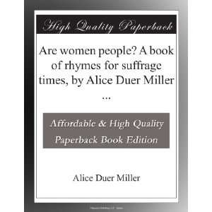 Are women people? A book of rhymes for suffrage times, by
